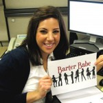 Barter Babe 9.0  Social media consultant and founder of her business Bianca Freedman Communications www.BiancaFreedman.com  Bartered social media consulting!! Check out her website!